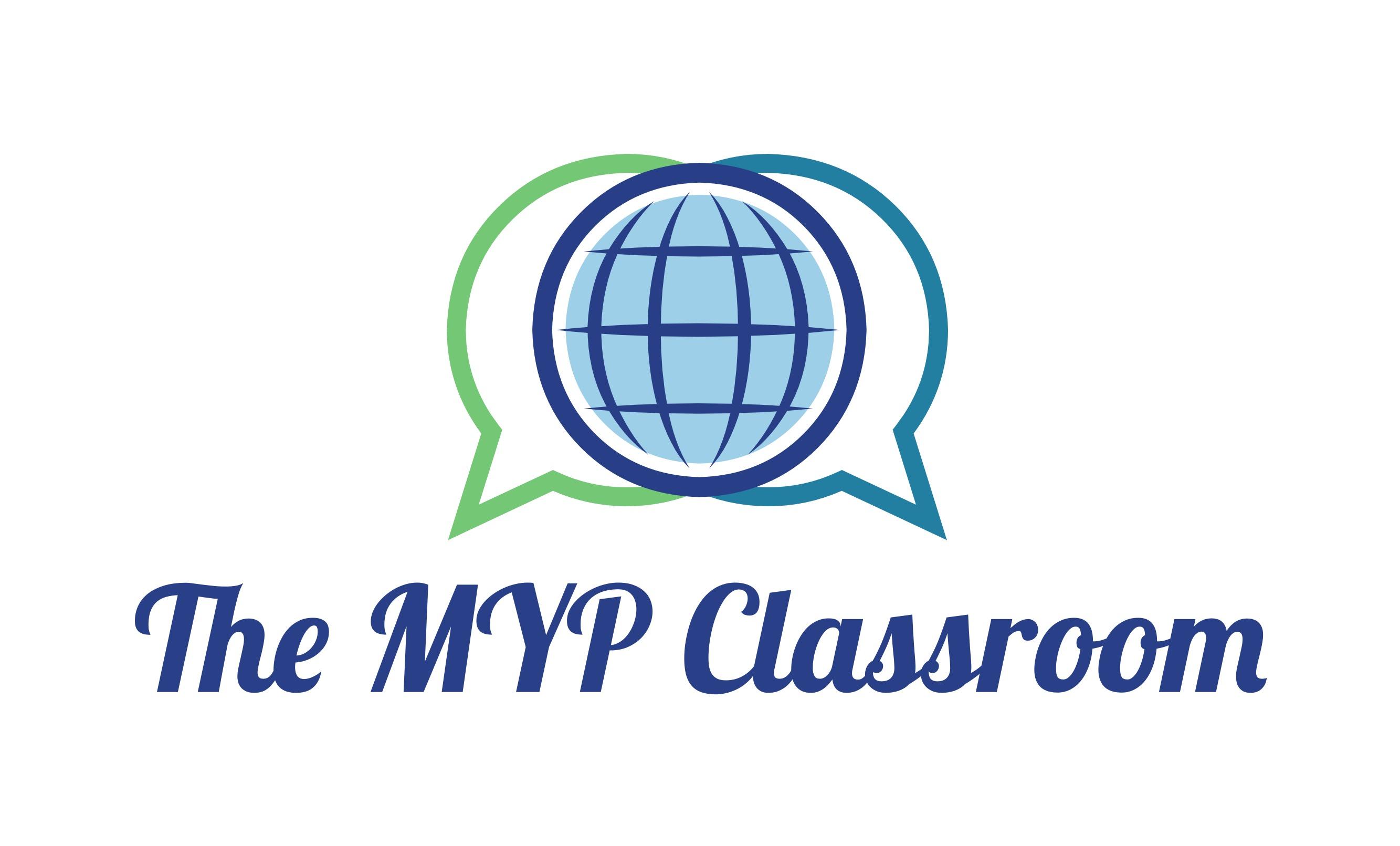 The MYP Classroom